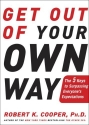 Get Out of Your Own Way: The 5 Keys to ...