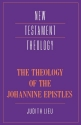 The Theology of the Johannine Epistles (New Testament Theology)