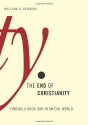 The End of Christianity: Finding a Good...