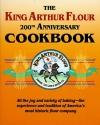 The King Arthur Flour 200th Anniversary Cookbook (King Arthur Flour Cookbooks)