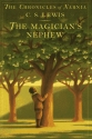 The Magician's Nephew (Book 1) (Narnia)