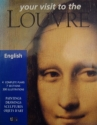 Your Visit to the Louvre: Paintings, Drawings, Sculpturs, Objets D'art