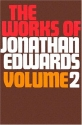 Works of Jonathan Edwards, Vol. 2 (With a Memoir By Sereno E. Dwight)