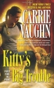 Kitty's Big Trouble (Kitty Norville, Book 9)