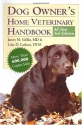 Dog Owner's Home Veterinary Handbook (Howell Reference Books)