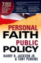 Personal Faith, Public Policy: The 7 urgent issues that we, as people of faith, need to come together and solve.