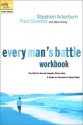 Every Man's Battle Workbook: The Path to Sexual Integrity Starts Here (The Every Man Series)