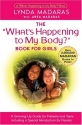 What's Happening to My Body? Book for Girls : A Growing Up Guide for Parents and Daughters
