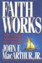 Faith Works: The Gospel According to the Apostles