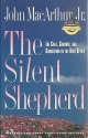 The Silent Shepherd: The Care, Comfort and Correction of the Holy Spirit (The Silent Shepherd , No 9)