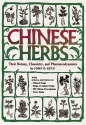 Chinese Herbs: Their Botany, Chemistry, and Pharmacodynamics