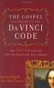 The Gospel According to The Da Vinci Code: The Truth Behind the Writings of Dan Brown