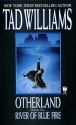 River of Blue Fire (Otherland, Volume 2...