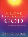 The Love Languages of God (Christian Softcover Originals)