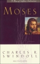 Moses a Man of Selfless Dedication (Great Lives from God's Word)