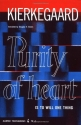 Purity of Heart: Is To Will One Thing (Harper Torchbooks)