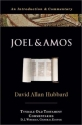 Joel and Amos: An Introduction and Commentary (Tyndale Old Testament Commentaries #22)