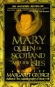 Mary Queen of Scotland and The Isles: A Novel