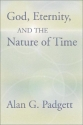 God, Eternity and the Nature of Time
