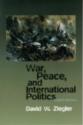 War, Peace, & International Politics (8th Edition)