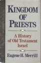 Kingdom of Priests: A History of the Old Testament Israel