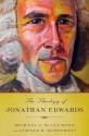 The Theology of Jonathan Edwards