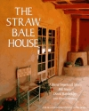 The Straw Bale House (A Real Goods Independent Living Book)