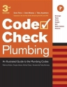 Plumbing: An Illustrated Guide to the Plumbing Codes (Code Check Plumbing: A Field Guide to the Plumbing Codes)