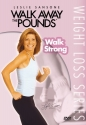 Leslie Sansone: Walk Away the Pounds - Walk Strong