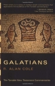 The Letter of Paul to the Galatians: An Introduction and Commentary, Revised Edition (Tyndale New Testament Commentaries)