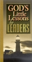 God's Little Lessons for Leaders (God's Little Lessons on Life)