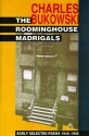 The Roominghouse Madrigals: Early Selected Poems 1946-1966