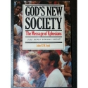 God's New Society: The Message of Ephesians (Bible Speaks Today)