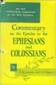 Epistles to the Colossians, to Philemon and to the Ephesians (New International Commentary on the New Testament)