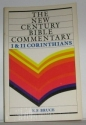 New Century Bible Commentary: 1 And 2 Corinthians (The New Century Bible Commentary Series)