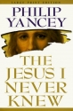 The Jesus I Never Knew [Large Print]