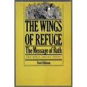 The wings of refuge: The message of Ruth (The Bible speaks today)