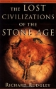 The Lost Civilizations of the Stone Age...