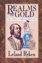 Realms of Gold: The Classics in Christian Perspective (Wheaton Literary)
