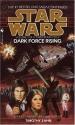 Dark Force Rising (Star Wars: The Thrawn Trilogy, Book 2)