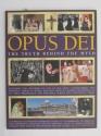 Opus Dei: The Truth Behind the Myth