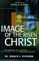 Image of the Risen Christ: Remarkable New Evidence About the Shroud