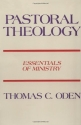 Pastoral Theology: Essentials of Ministry