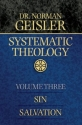 Systematic Theology, Vol. 3: Sin/Salvation