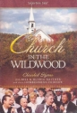Bill and Gloria Gaither and Their Homecoming Friends: Church In the Wildwood