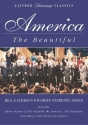 America the Beautiful - Bill Gaither's Favorite Patriotic Songs