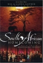 Bill and Gloria Gaither and Their Homecoming Friends: South African Homecoming