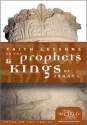 Faith Lessons on the Prophets & Kings of Israel