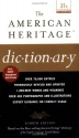 The American Heritage Dictionary: Fourth Edition (21st Century Reference)