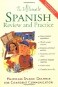 The Ultimate Spanish Review and Practice: Mastering Spanish Grammar for Confident Communication